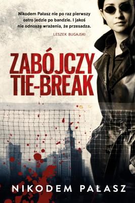 okładka Zabójczy tie-break, Ebook   Nikodem  Pałasz