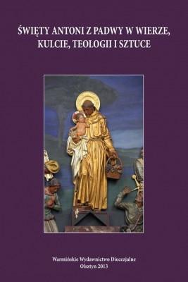 okładka Święty Antoni z Padwy w wierze, kulcie, teologii i sztuce, Ebook | Katarzyna  Parzych-Blakiewicz