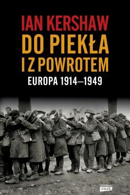 okładka Do piekła i z powrotem: Europa 1914–1949, Ebook | Ian Kershaw