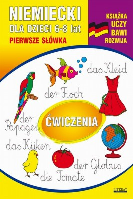 okładka Niemiecki dla dzieci 6-8 lat. Pierwsze słówka. Ćwiczenia, Ebook | Monika  von Basse