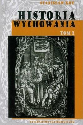 okładka Historia wychowania, t. 1, Ebook | Stanisław  Kot