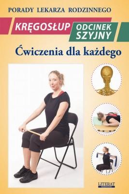 okładka Kręgosłup. Odcinek szyjny. Ćwiczenia dla każdego, Ebook | Emilia  Chojnowska