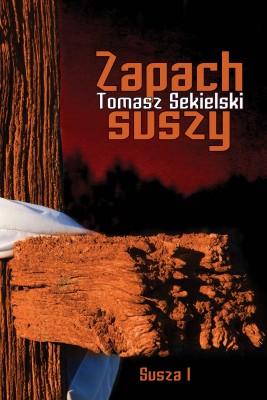 okładka Zapach suszy, Ebook | Tomasz  Sekielski