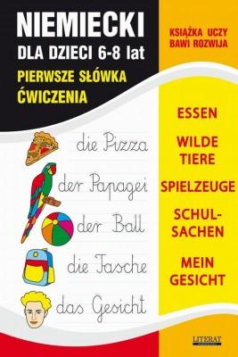 okładka Język niemiecki dla dzieci. Pierwsze słówka. Ćwiczenia. 6-8 lat, Ebook | Joanna  Bednarska, Monika  von Basse