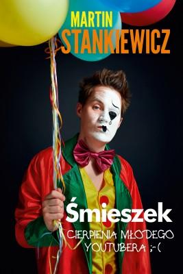 okładka Śmieszek, Ebook | Martin Stankiewicz