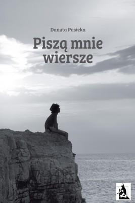 okładka Piszą mnie wiersze, Ebook   Danuta Pasieka