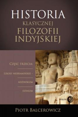 okładka Historia klasycznej filozofii indyjskiej, Ebook | Piotr Balcerowicz