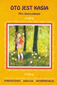 okładka Oto jest Kasia Miry Jaworczakowej, Ebook | Agnieszka  Marszał