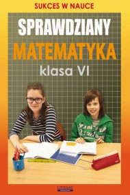 okładka Sprawdziany Matematyka Klasa VI, Ebook | Agnieszka  Figat-Jeziorska