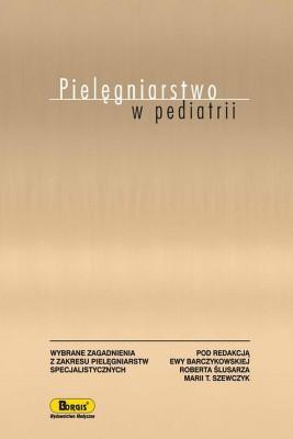 okładka Pielęgniarstwo w pediatrii, Ebook | Maria  Szewczyk, Ewa  Barczykowska