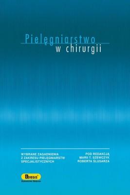 okładka Pielęgniarstwo w chirurgii, Ebook | Robert  Ślusarz, Maria  Szewczyk