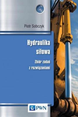 okładka Hydraulika siłowa, Ebook | Piotr  Sobczyk