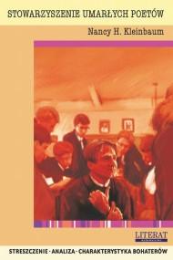 okładka Stowarzyszenie umarłych poetów Nancy H. Kleinbaum. Streszczenie, analiza, interpretacja, Ebook | Marta  Zawalich