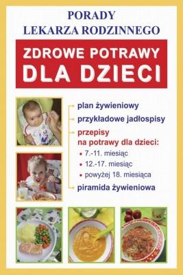 okładka Zdrowe potrawy dla dzieci, Ebook | Monika  von Basse