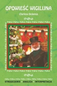 okładka Opowieść wigilijna Charlesa Dickensa, Ebook | Ilona  Kulik