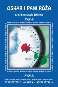 okładka Oskar i pani Róża Erica-Emmanuela Schmitta, Ebook | Danuta  Anusiak