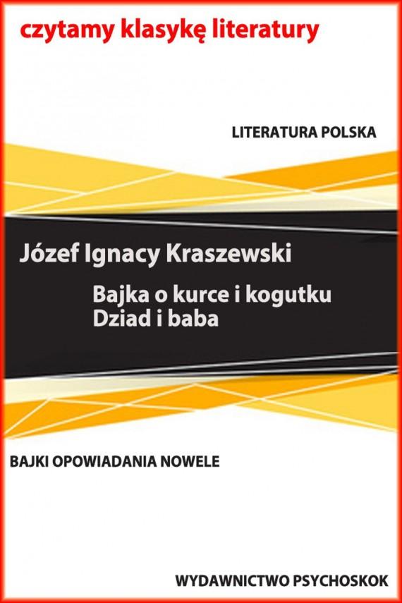 okładka Bajki i opowiadania. Bajka o kurce i kogutku. Dziad i baba. Ebook | EPUB, MOBI | Józef Ignacy Kraszewski