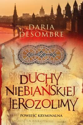 okładka Duchy niebiańskiej Jerozolimy, Ebook   Daria Desombre