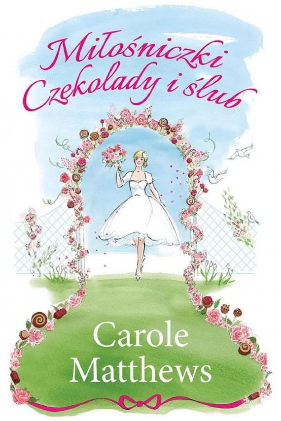 okładka Miłośniczki Czekolady i ślub. Ebook | EPUB, MOBI | Carole Matthews