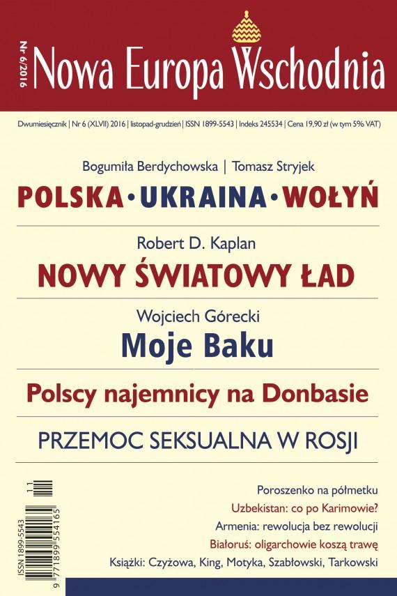 okładka Nowa Europa Wschodnia 6/2016. Ebook | EPUB, MOBI | autor  zbiorowy