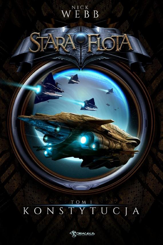 okładka Stara Flota. Tom 1. Konstytucja. Ebook | EPUB, MOBI | Nick Webb
