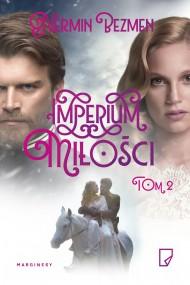 okładka Imperium miłości - tom II, Ebook | Robert  Waliś, Nermin  Bezmen