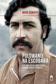 okładka Polowanie na Escobara. Ebook | EPUB,MOBI | Mark Bowden