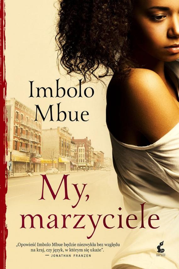 okładka My, marzycieleebook | EPUB, MOBI | Ewa Borówka, Imbolo Mbue