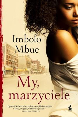 okładka My, marzyciele, Ebook | Ewa Borówka, Imbolo Mbue