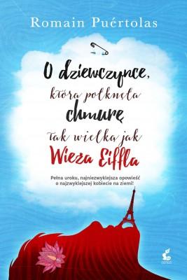 okładka O dziewczynce, która połknęła chmurę tak wielką jak wieża Eiffla, Ebook | Romain Puértolas