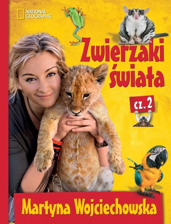 okładka Zwierzaki świata cz. 2ebook   EPUB, MOBI   Martyna Wojciechowska