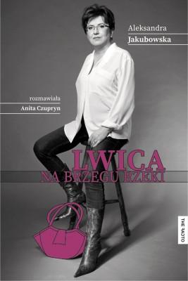 okładka Lwica na brzegu rzeki, Ebook | Aleksandra Jakubowska, Anita Czupryn