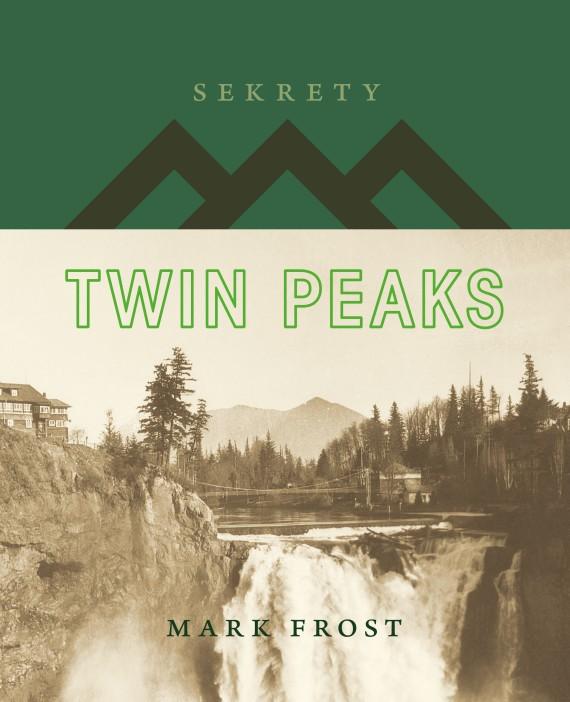 okładka Sekrety Twin Peaksebook | PDF | Mark Frost