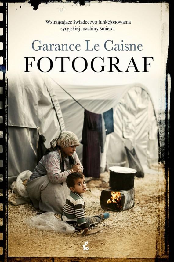 okładka Fotograf. Ebook | EPUB, MOBI | Garance Le Caisne
