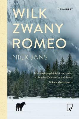okładka Wilk zwany Romeo, Ebook | Nick  Jans