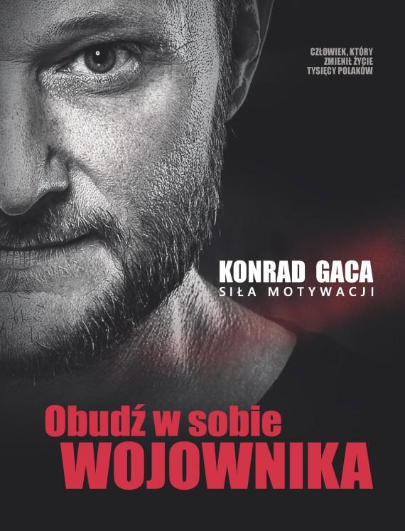okładka Obudź w sobie wojownika. Ebook | EPUB, MOBI | Konrad Gaca