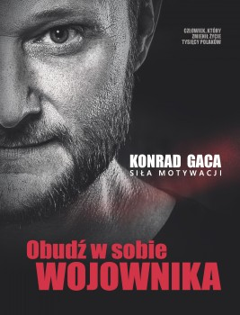 okładka Obudź w sobie wojownika, Ebook | Konrad Gaca