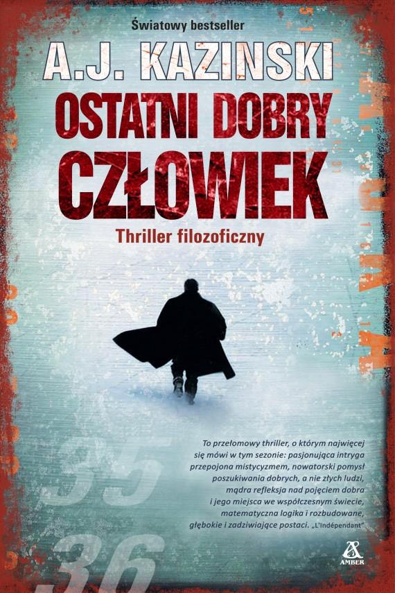 okładka Ostatni dobry człowiekebook | EPUB, MOBI | A.J. Kazinski