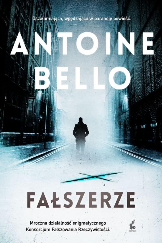 okładka Fałszerze. Ebook | EPUB, MOBI | Antoine Bello, Elżbieta Janota
