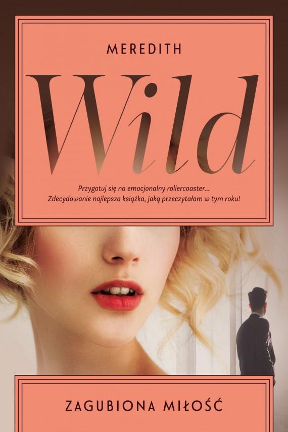 okładka Zagubiona miłośćebook | EPUB, MOBI | Meredith  Wild