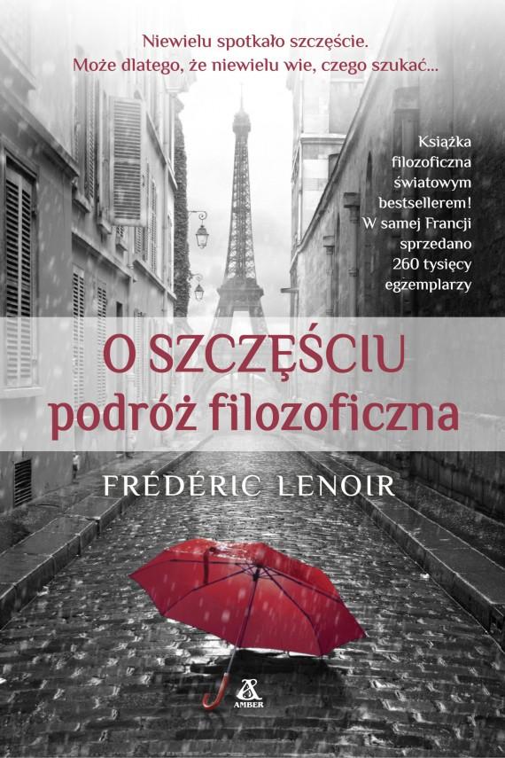 okładka O szczęściuebook | EPUB, MOBI | Frédérick Lenoir