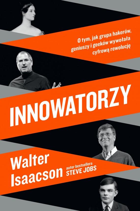 okładka Innowatorzyebook | EPUB, MOBI | Walter Isaacson, Walter Isaacson, Michał Jóźwiak, Krzysztof Krzyżanowski, Michał Strąkow