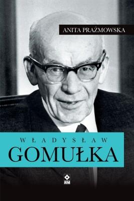 okładka Władysław Gomułka, Ebook | Anita Prażmowska