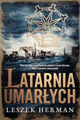 okładka Latarnia umarłych, Ebook | Leszek Herman